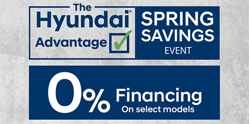The Hyundai Advantage – Spring Saving Event